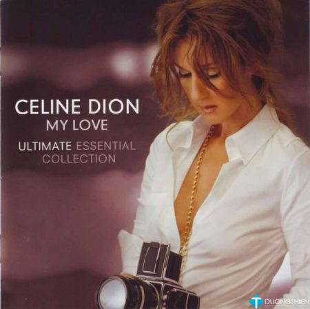 My Love – Ultimate Essential Collection [2CD] – Celine Dion[FLAC]