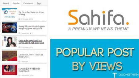 Chỉnh Popular Tab theo lượt xem trên theme Sahifa