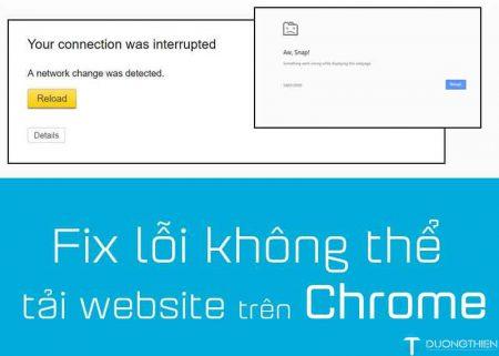 Khắc phục lỗi Chrome không thể tải trang