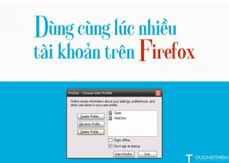 Dùng cùng lúc nhiều tài khoản trên Firefox