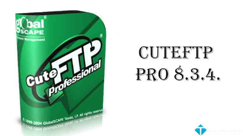 CuteFTP Pro 8.3.4.7 Full