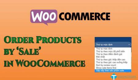 "[WooCommerce] Sắp xếp sản phẩm theo ""Sale"""